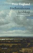 Cover of: Förflutenhetens landskap by Peter Englund