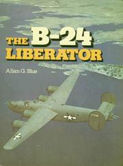 Cover of: The B-24 Liberator