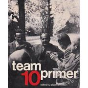 Cover of: Team 10 primer | Alison Margaret Smithson