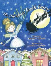 The Christmas Tooth Fairy by Murlie Colosky Hanson