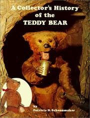 Cover of: A collector's history of the Teddy Bear | Patricia N. Schoonmaker