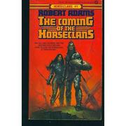 Cover of: The coming of the Horseclans: a Horseclans novel