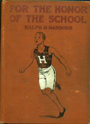 Cover of: For the Honor of the School: a story of school life and interscholastic sport