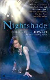 Cover of: Nightshade | Michelle Rowen