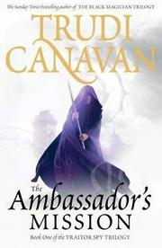 Cover of: The ambassador's mission | Trudi Canavan