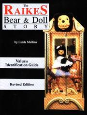 The Raikes bear & doll story by Linda Mullins