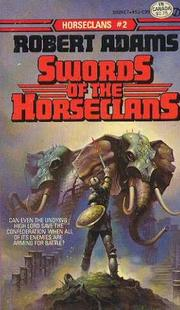 Cover of: Swords Of The Horseclans (Horseclans, Bk. 2) |
