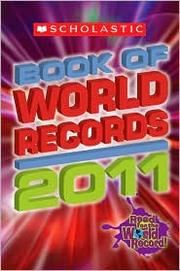 Scholastic book of world records, 2011