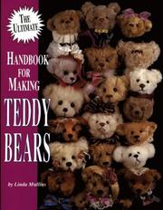 Cover of: The ultimate handbook for making teddy bears
