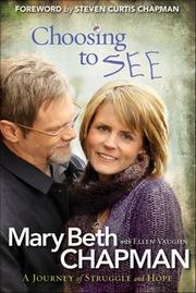 Cover of: Choosing to see | Mary Beth Chapman