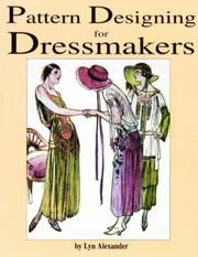Cover of: Pattern Designing for Dressmakers | Lyn Alexander