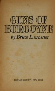 Guns of Burgoyne by Bruce Lancaster