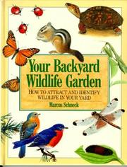 Cover of: Your backyard wildlife garden | Marcus Schneck