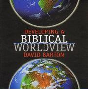 Cover of: Developing a Biblical Worldview [sound recording] |