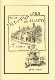 The Old Village Trades and Crafts of Fittleworth by Judy Sayers