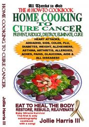 Cover of: Home Cooking to Cure Cancer