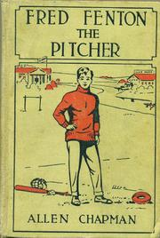 Cover of: Fred Fenton the Pitcher