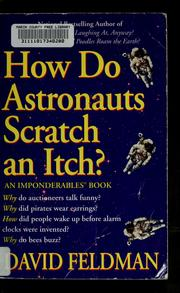 Cover of: How do astronauts scratch an itch?
