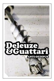 L'Anti-Oedipe by Gilles Deleuze