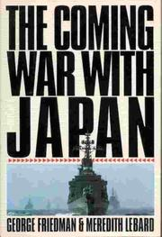 Cover of: The coming war with Japan | George Friedman
