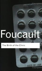 Cover of: The Birth of the Clinic | Michel Foucault