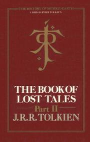 The Book of Lost Tales, Part Two (The History of Middle-Earth, Vol. 2) by J. R. R. Tolkien