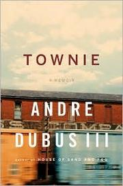 Cover of: Townie | Andre Dubus III