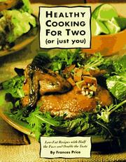 Cover of: Healthy cooking for two (or just you)