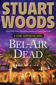 Bel Air Dead by Stuart Woods