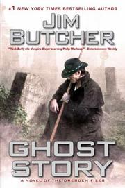 Cover of: Ghost Story: A Novel of the Dresden Files