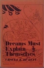 Dreams must explain themselves.