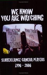 Cover of: We Know You Are Watching | Surveillance Camera Players