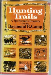 Cover of: Hunting trails | Camp, Raymond R.
