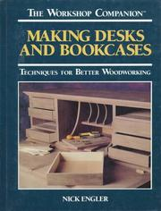Cover of: Making desks and bookcases | Nick Engler