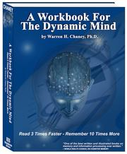 A Workbook For The Dynamic Mind by Warren H. Chaney, Ph.D.