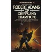Cover of: Of Chiefs and Champions (Castaways in Time 4)