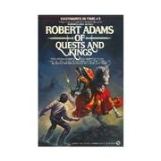 Cover of: Of Quests and Kings (Castaways in Time 3)
