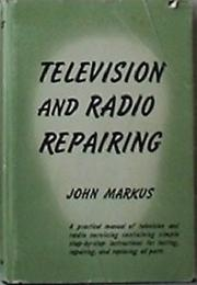 Cover of: Television and radio repairing. | John Markus