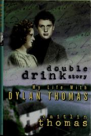 Cover of: Double drink story | Caitlin Thomas