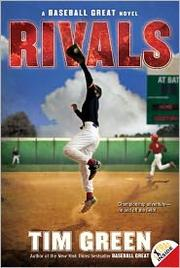 Cover of: Rivals, A baseball Great Novel