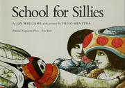 Cover of: School for sillies | Jay Williams