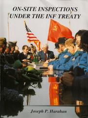 On-site inspections under the INF Treaty by Joseph P. Harahan