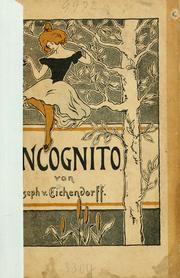 Cover of: Das Incognito by Joseph von Eichendorff