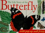 Cover of: The Life Story of the Butterfly