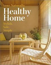 Cover of: Your Naturally Healthy Home