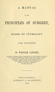 Cover of: A manual of the principles of surgery | William Canniff