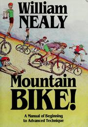 Cover of: Mountain bike! | William Nealy