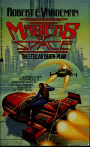 Cover of: The Stellar Death Plan (Masters of Space, No 1) by Robert E. Vardeman