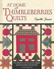At home with Thimbleberries quilts by Lynette Jensen