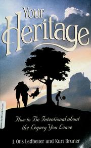 Cover of: Your Heritage: How to Be Intentional about the Legacy You Leave